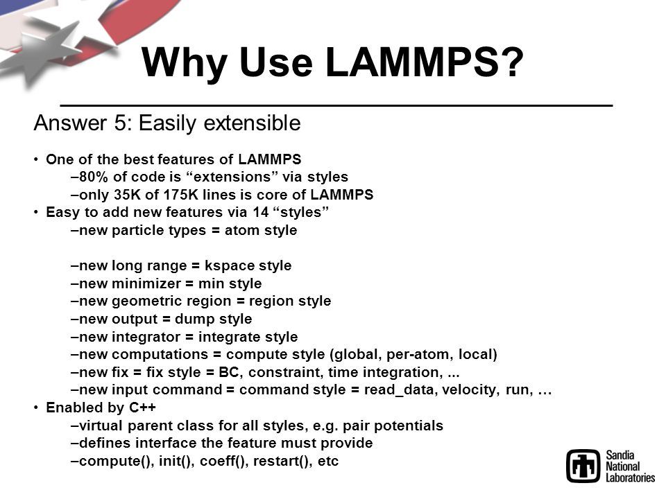 Why Use LAMMPS Answer 5: Easily extensible