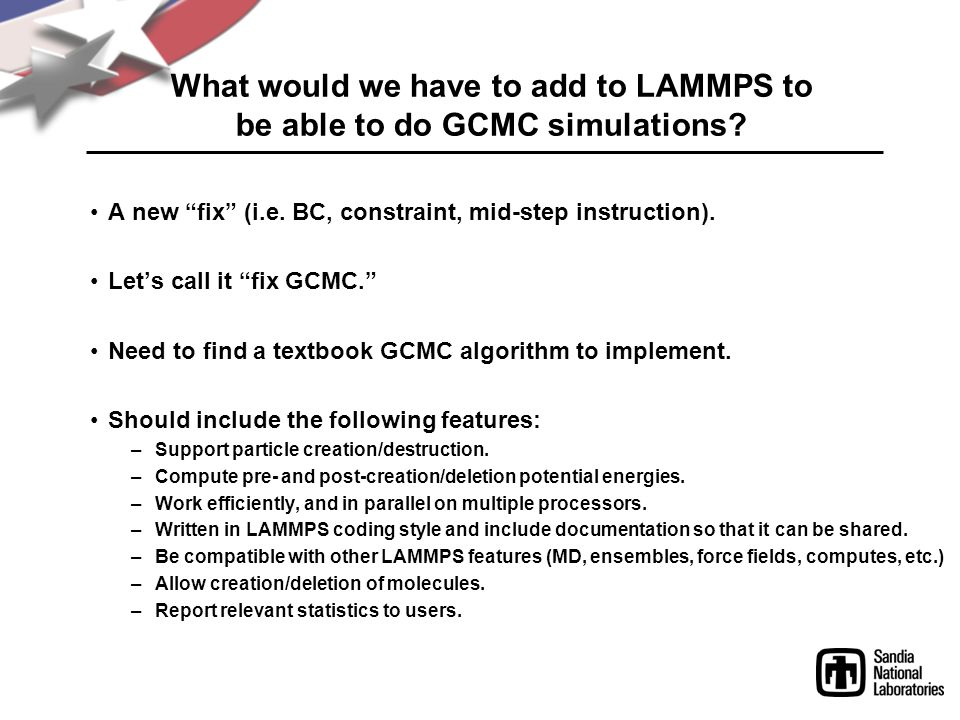 What would we have to add to LAMMPS to be able to do GCMC simulations