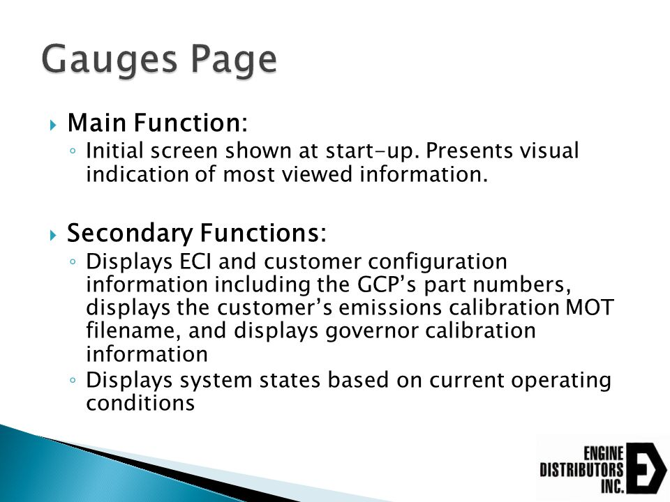 Gauges Page Main Function: Secondary Functions: