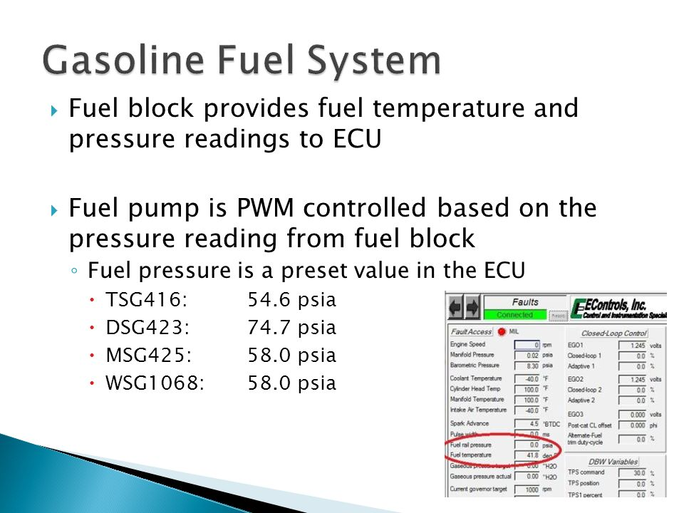 Gasoline Fuel System Fuel block provides fuel temperature and pressure readings to ECU.