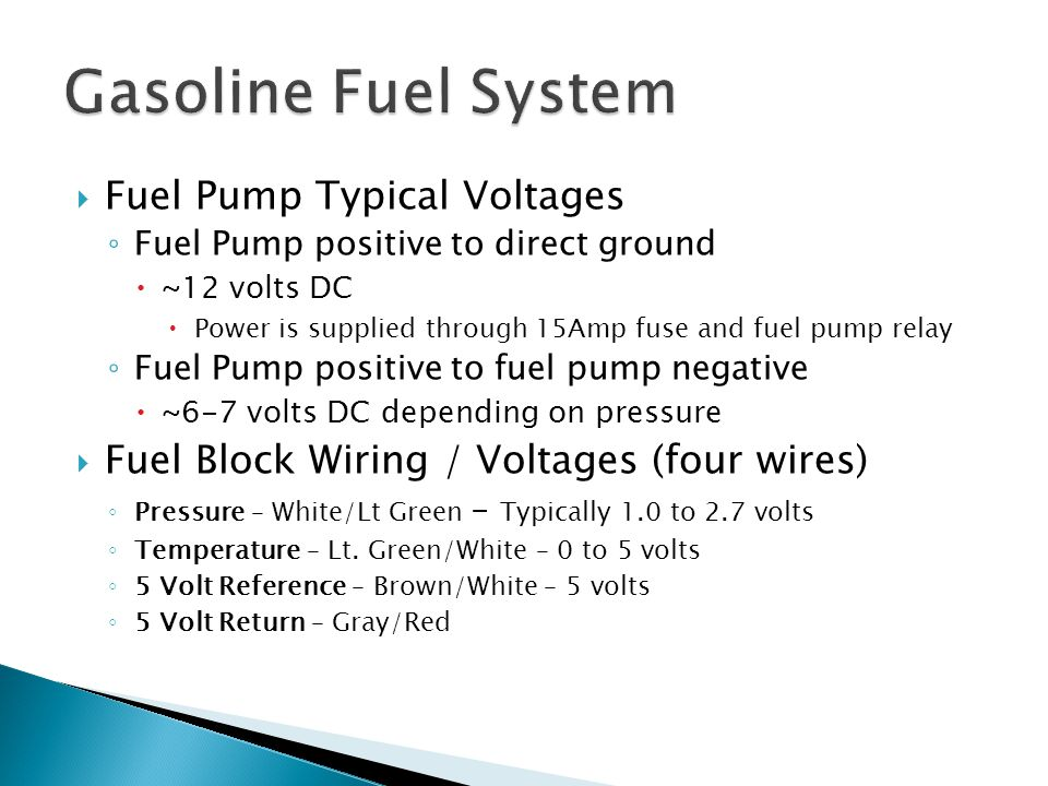 Gasoline Fuel System Fuel Pump Typical Voltages