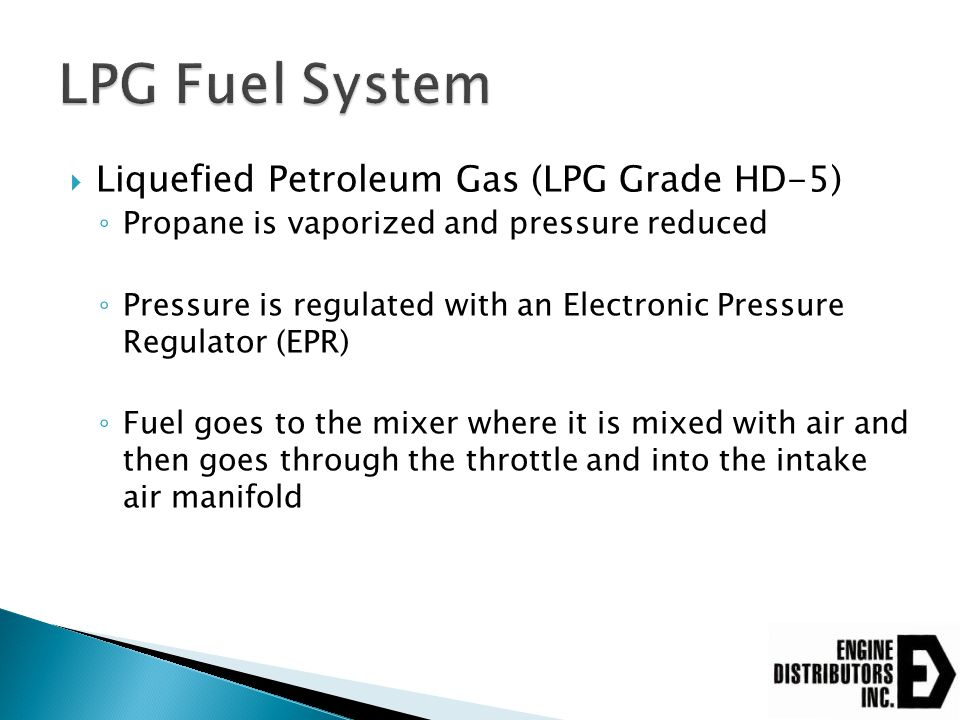 LPG Fuel System Liquefied Petroleum Gas (LPG Grade HD-5)