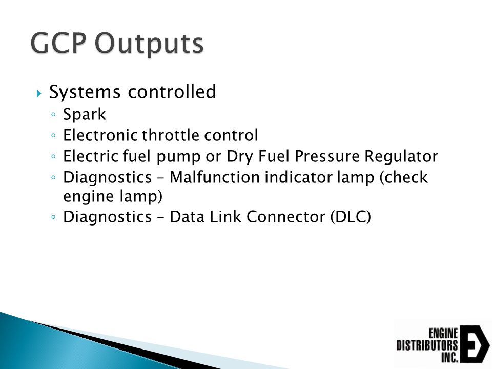GCP Outputs Systems controlled Spark Electronic throttle control