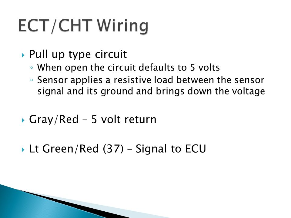 ECT/CHT Wiring Pull up type circuit Gray/Red – 5 volt return