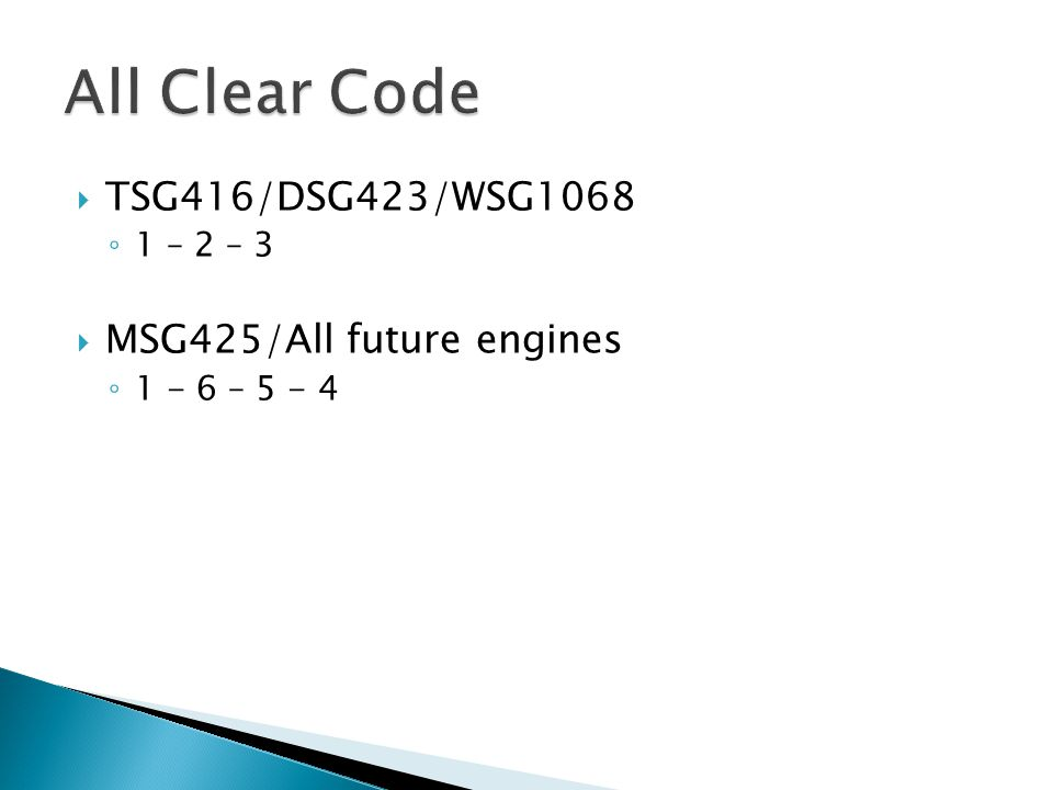 All Clear Code TSG416/DSG423/WSG1068 MSG425/All future engines