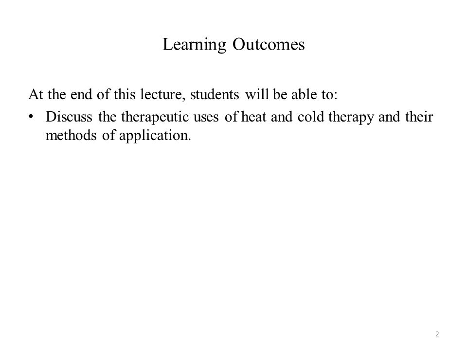 Learning Outcomes At the end of this lecture, students will be able to: