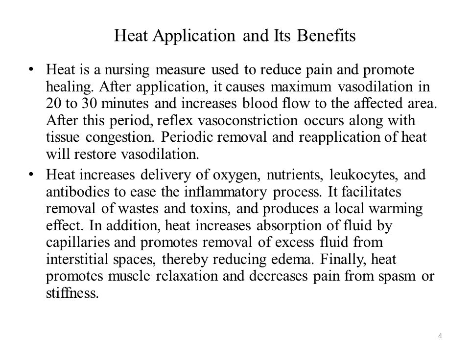 Heat Application and Its Benefits