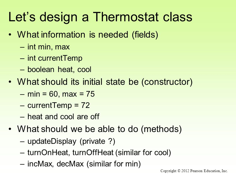 Let's design a Thermostat class