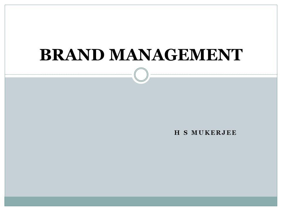 BRAND MANAGEMENT H S MUKERJEE