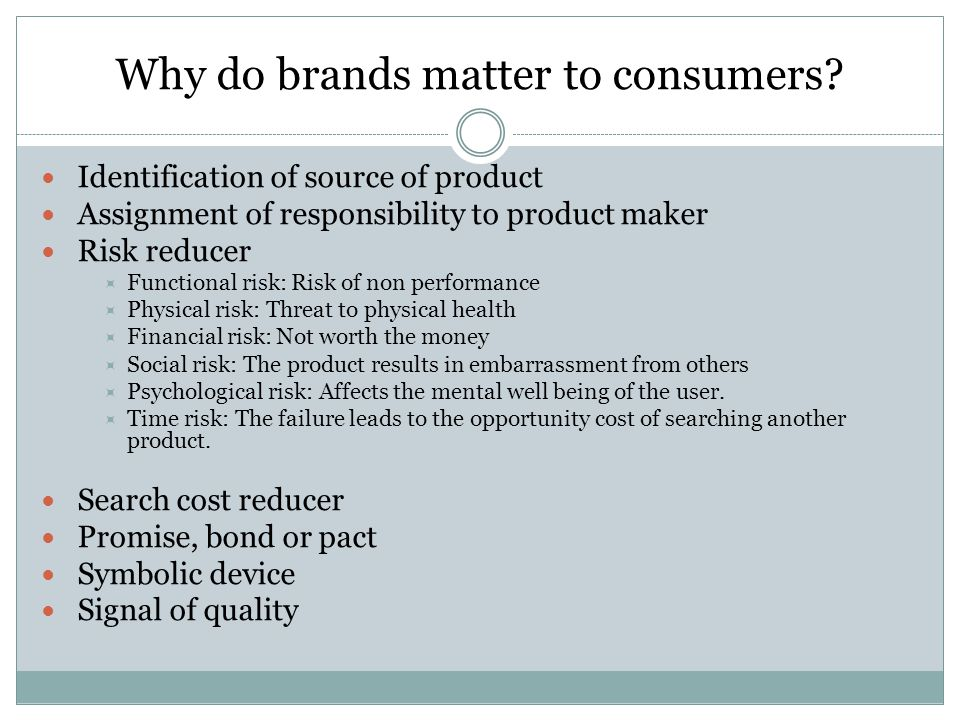 Why do brands matter to consumers