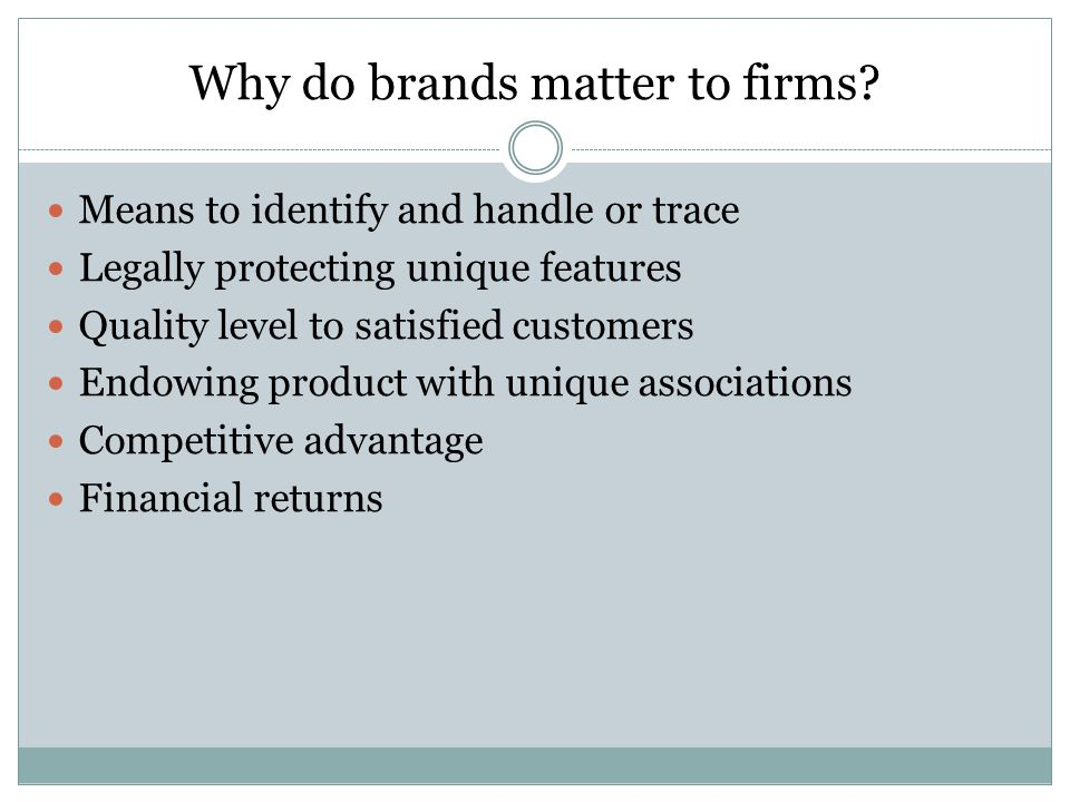 Why do brands matter to firms