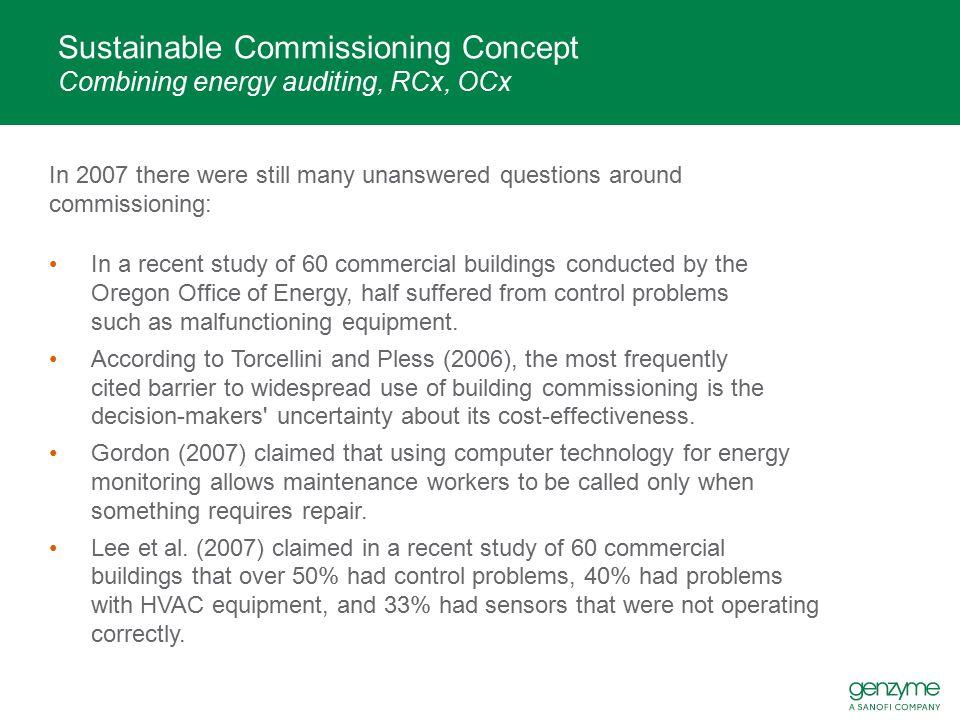 Sustainable Commissioning Concept Combining energy auditing, RCx, OCx