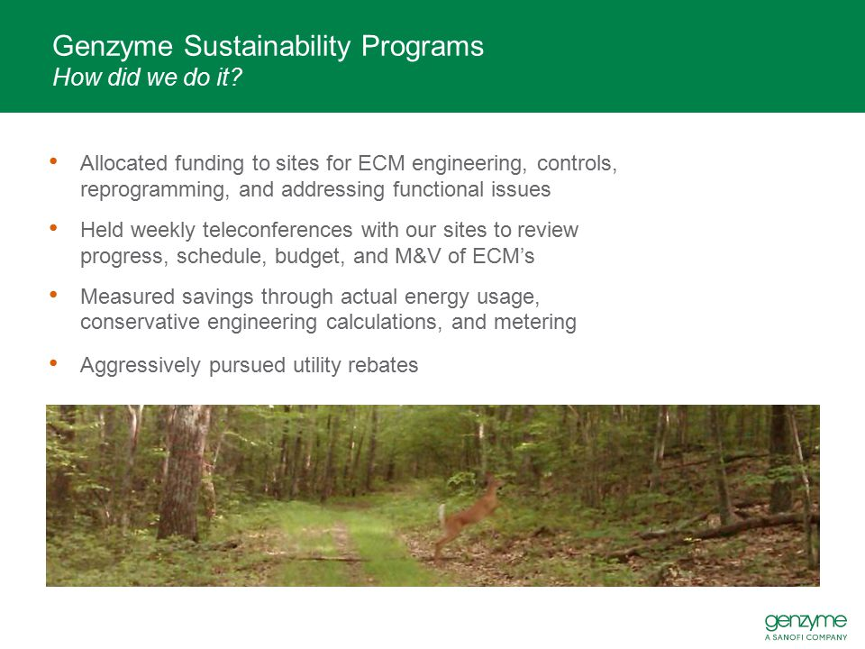 Genzyme Sustainability Programs How did we do it