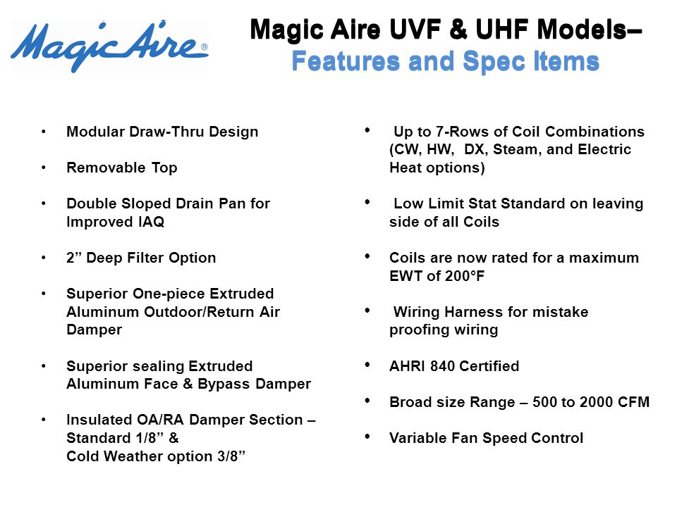 Magic Aire UVF & UHF Models– Features and Spec Items