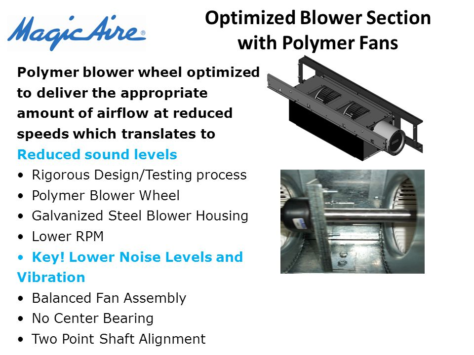 Optimized Blower Section with Polymer Fans