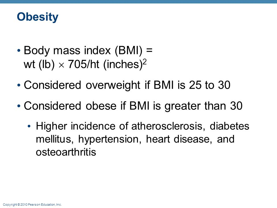 Body mass index (BMI) = wt (lb)  705/ht (inches)2