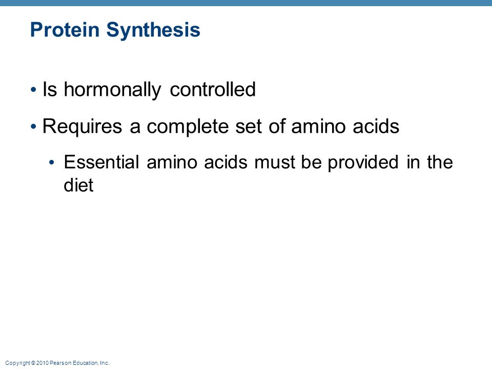 Is hormonally controlled Requires a complete set of amino acids