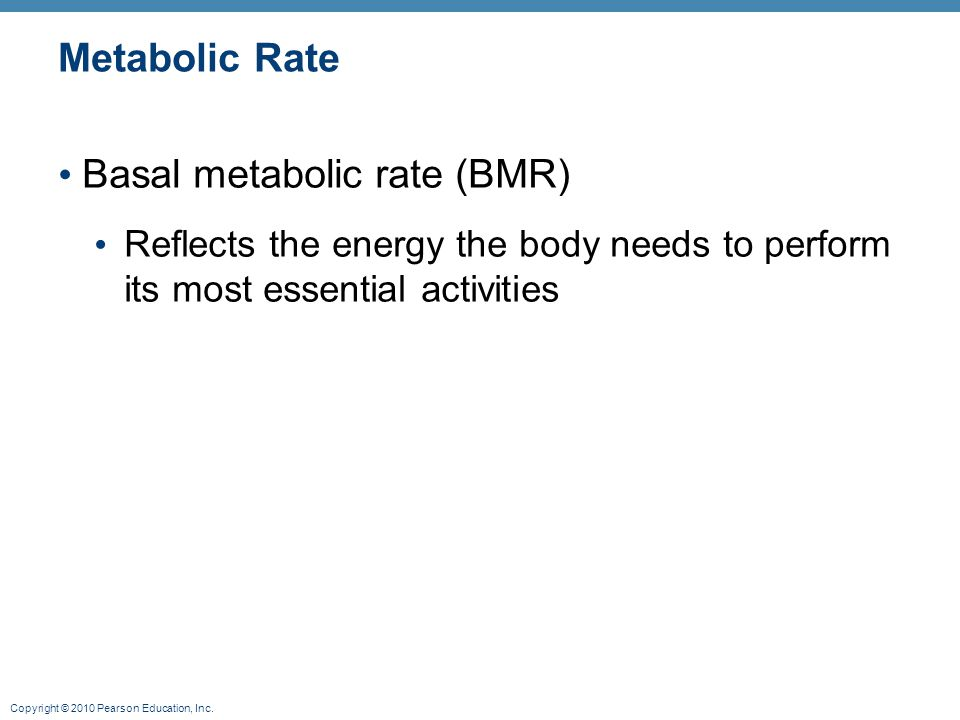 Basal metabolic rate (BMR)