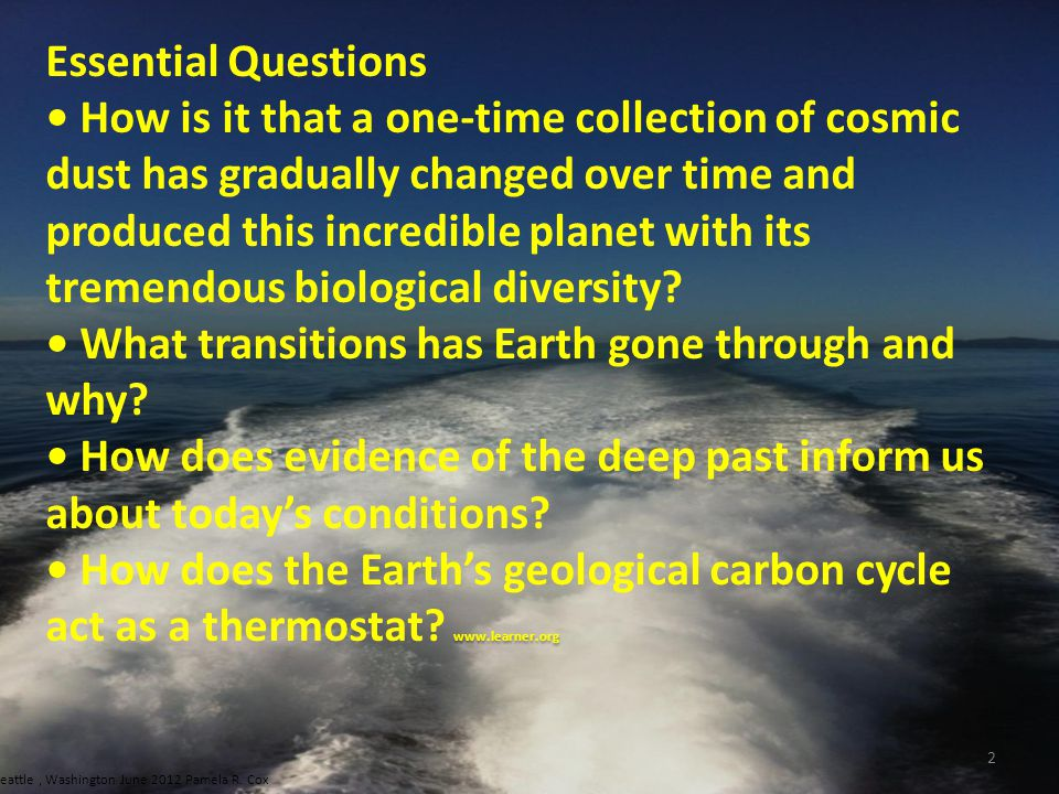 • What transitions has Earth gone through and why