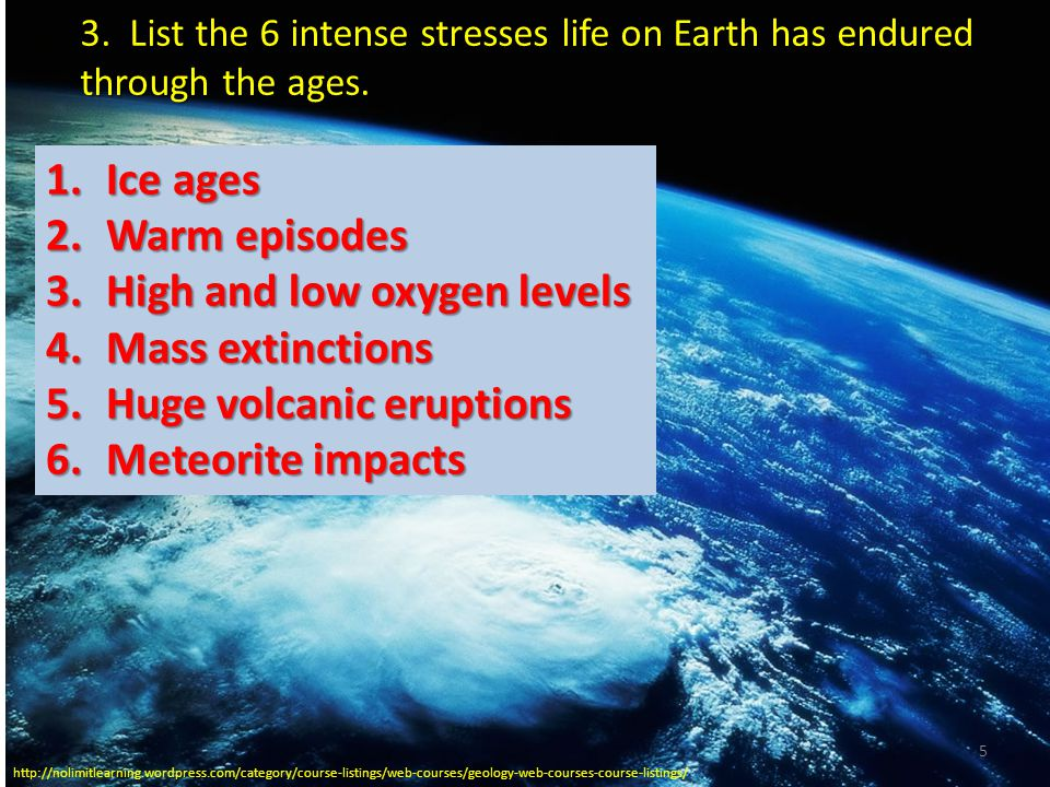 High and low oxygen levels Mass extinctions Huge volcanic eruptions