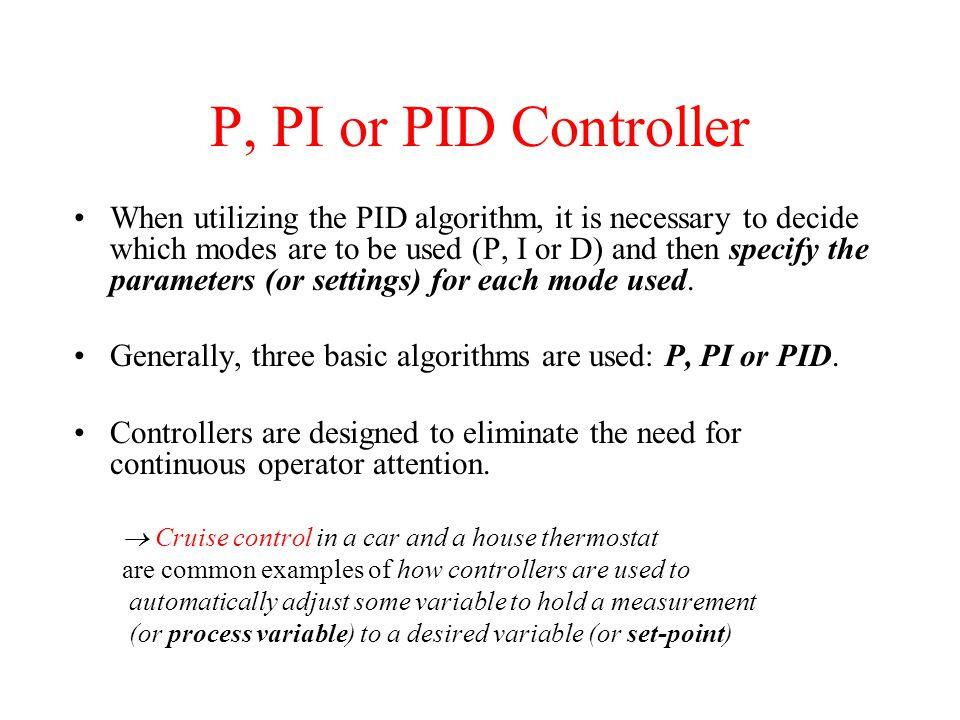 P, PI or PID Controller
