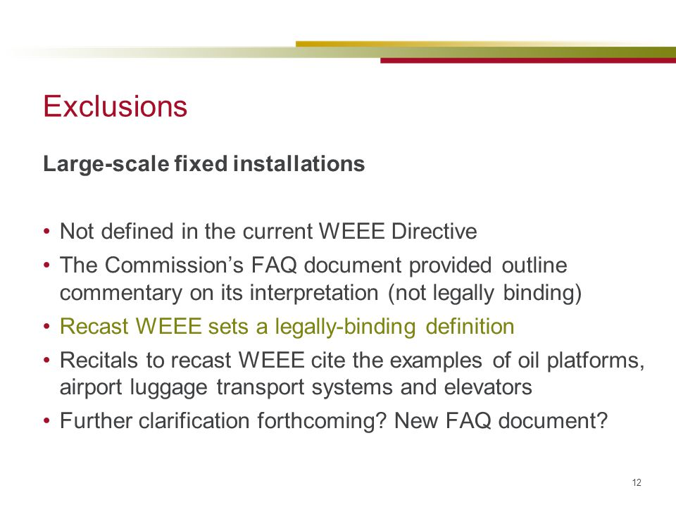 Exclusions Large-scale fixed installations