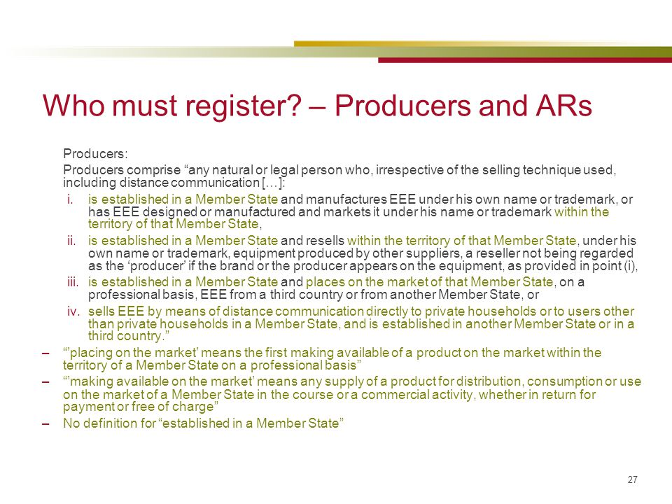 Who must register – Producers and ARs