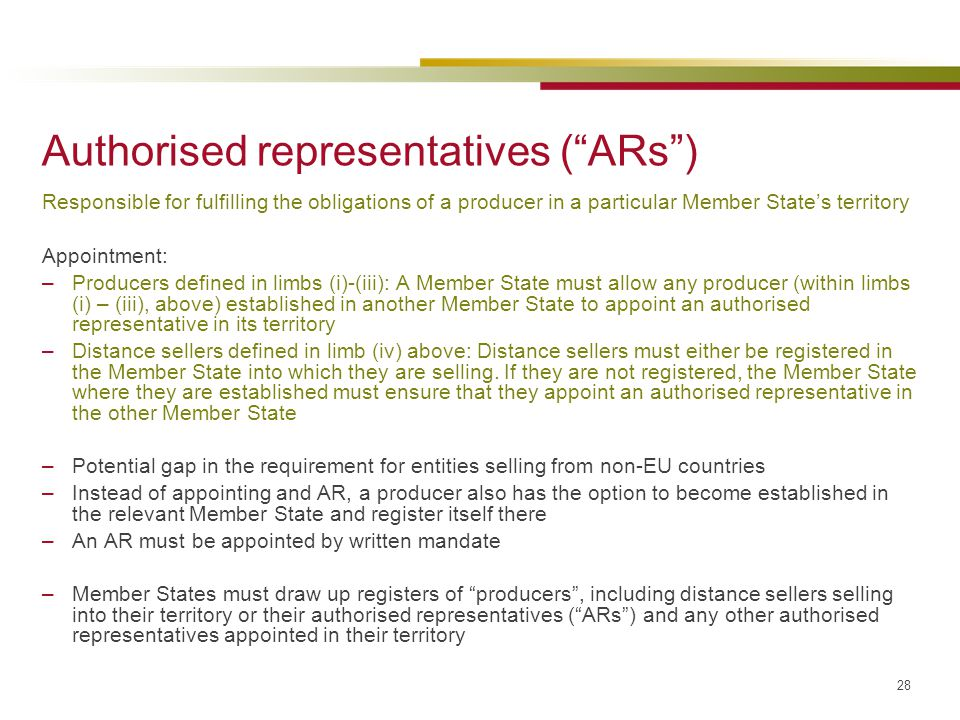 Authorised representatives ( ARs )