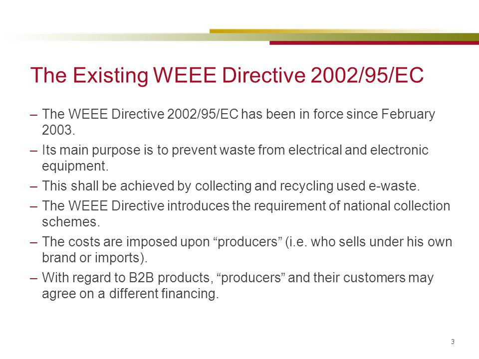 The Existing WEEE Directive 2002/95/EC