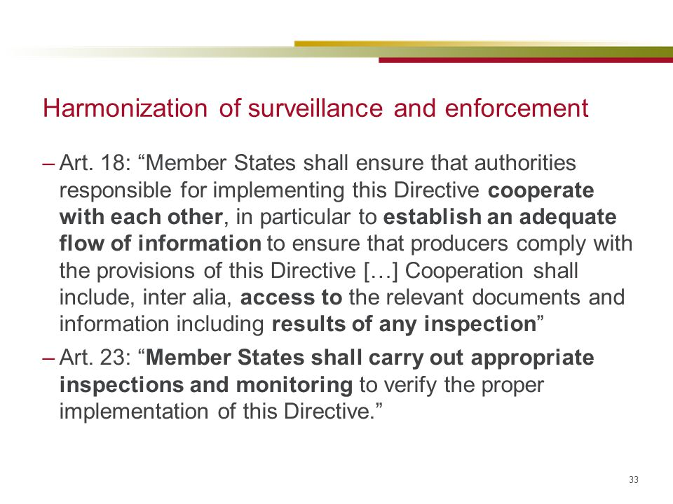 Harmonization of surveillance and enforcement