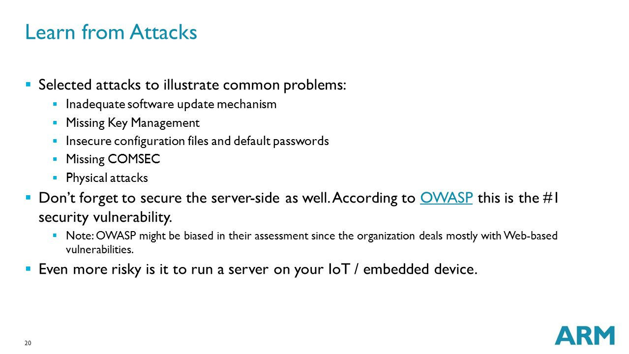 Learn from Attacks Selected attacks to illustrate common problems: