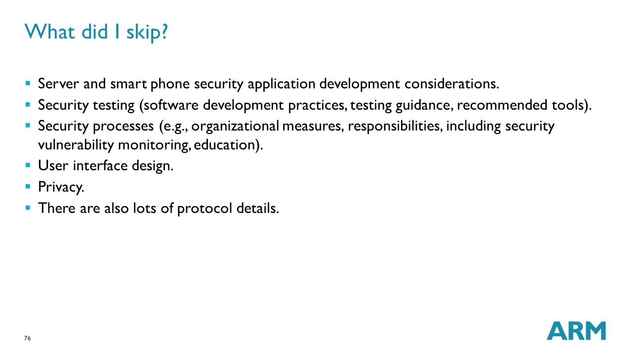 What did I skip Server and smart phone security application development considerations.