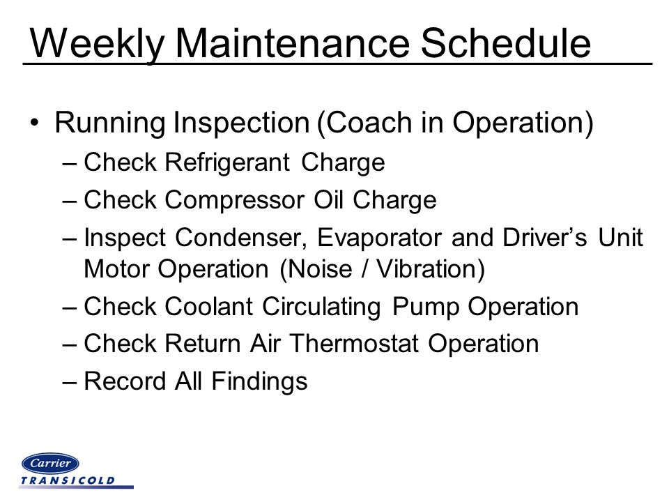 Weekly Maintenance Schedule