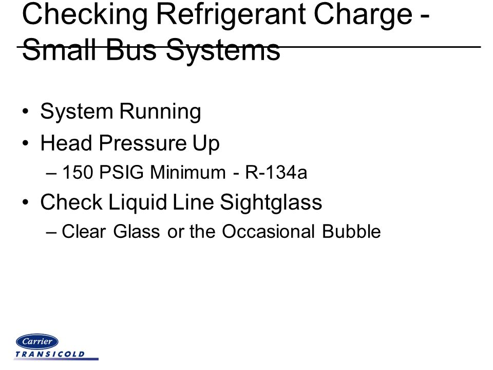 Checking Refrigerant Charge - Small Bus Systems