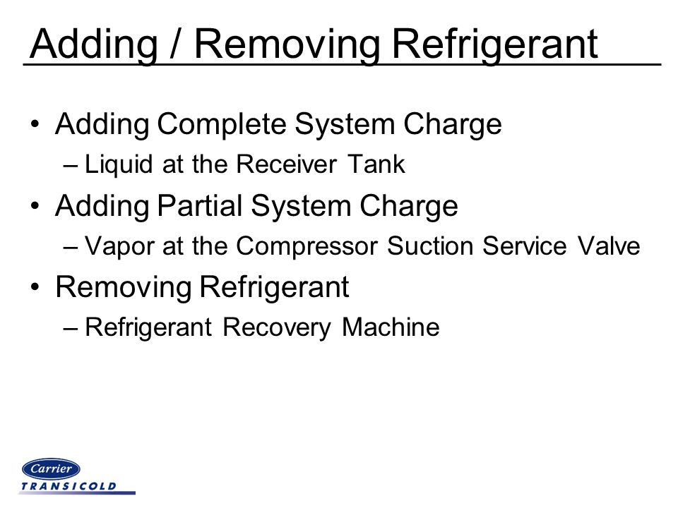 Adding / Removing Refrigerant