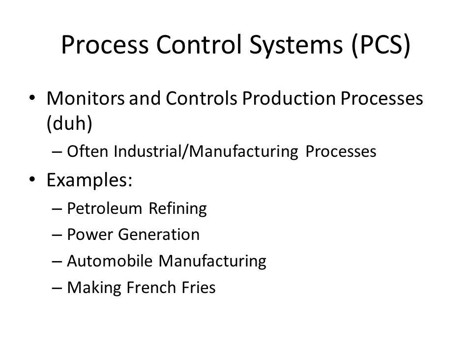 Process Control Systems (PCS)