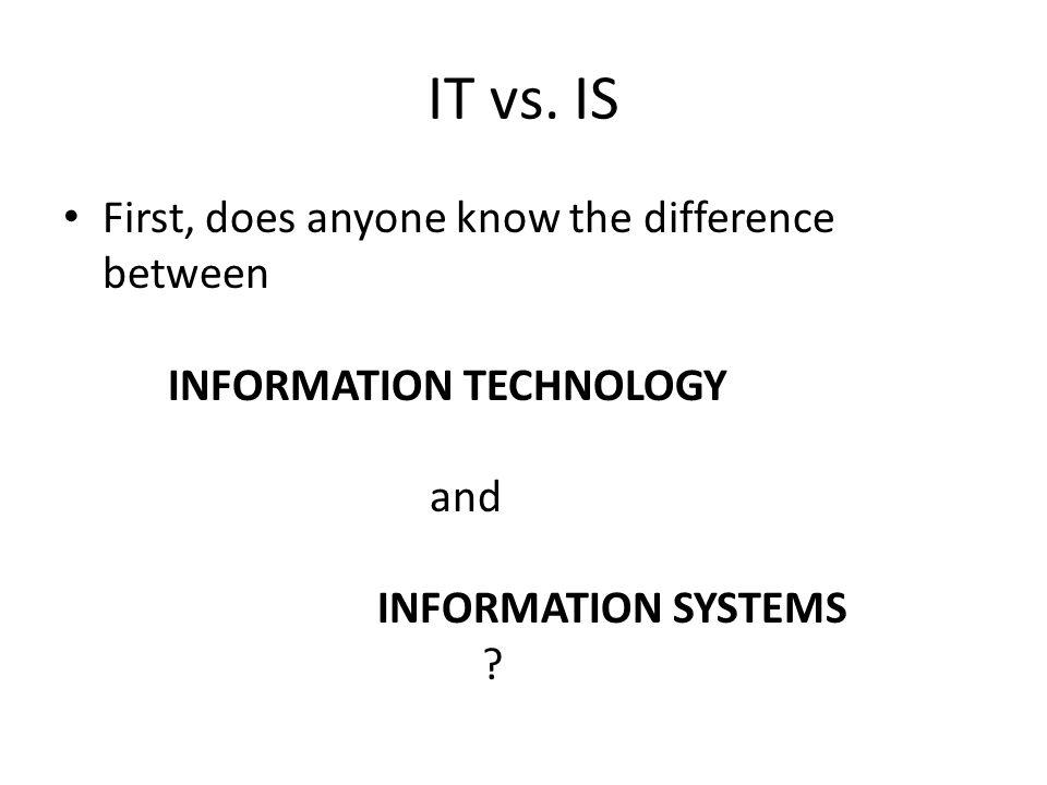 IT vs.
