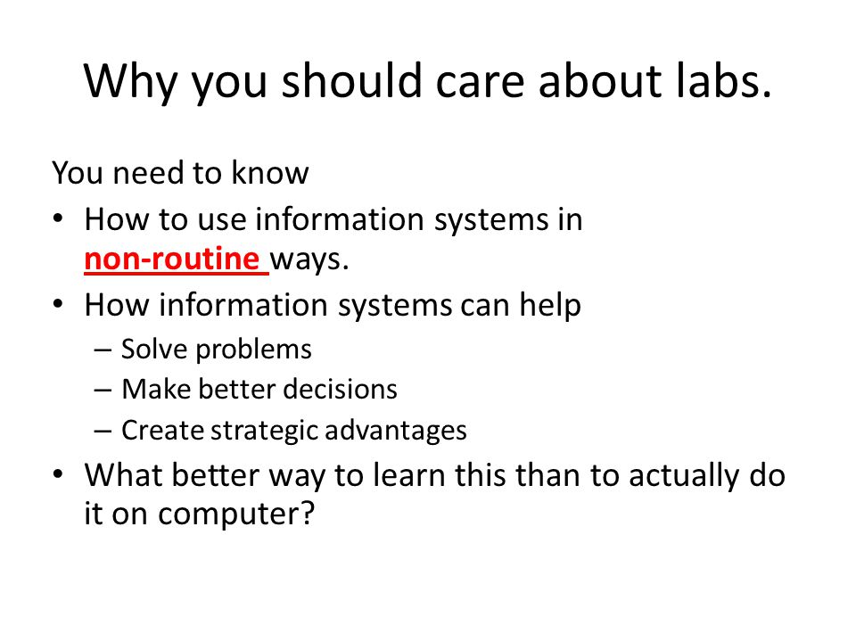 Why you should care about labs.