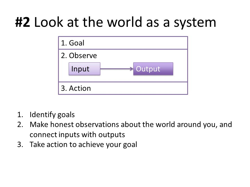 #2 Look at the world as a system