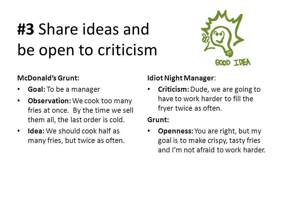 #3 Share ideas and be open to criticism