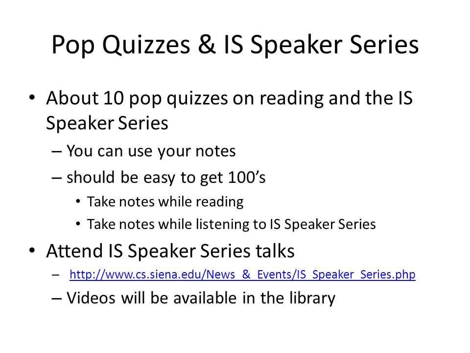 Pop Quizzes & IS Speaker Series