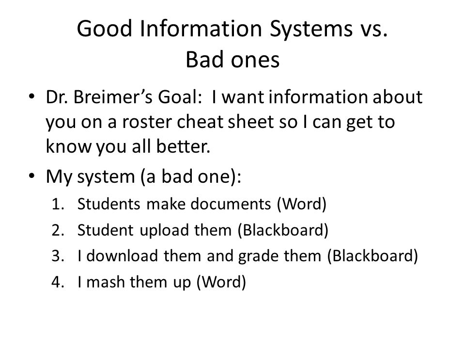 Good Information Systems vs. Bad ones