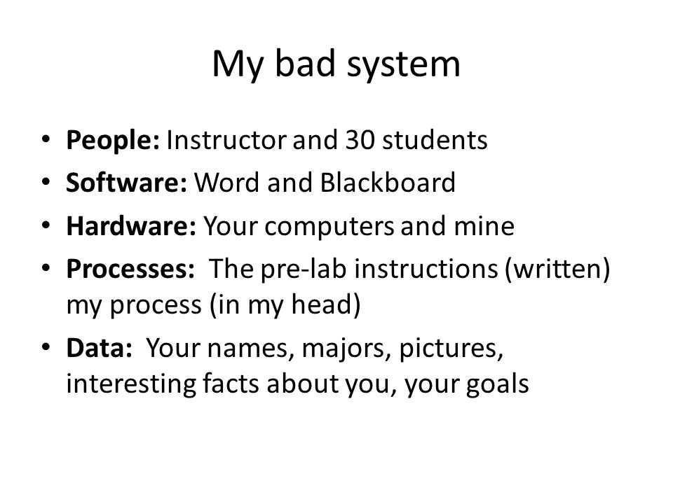 My bad system People: Instructor and 30 students