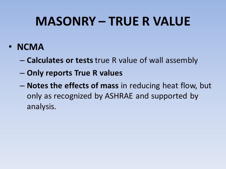 MASONRY – TRUE R VALUE NCMA