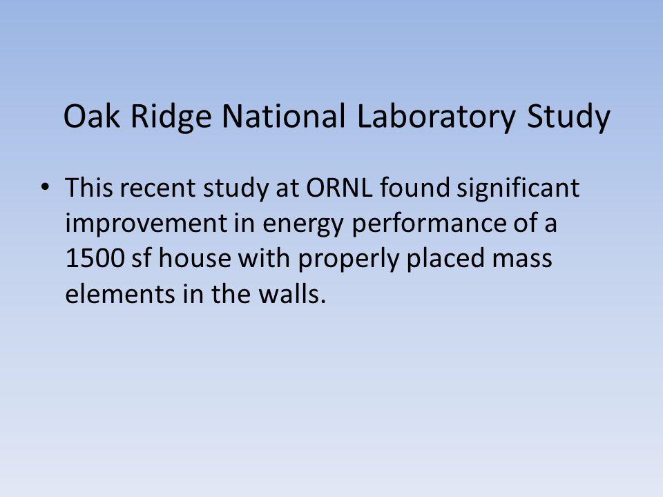 Oak Ridge National Laboratory Study