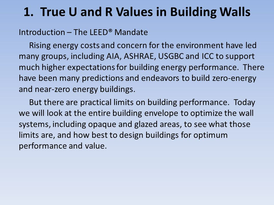 1. True U and R Values in Building Walls