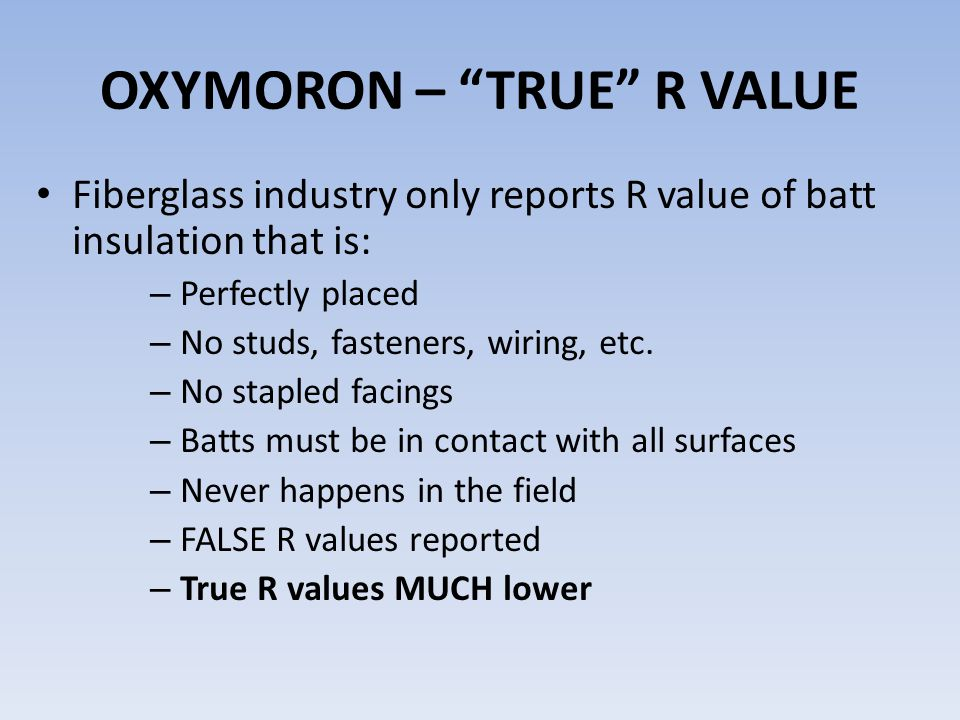 OXYMORON – TRUE R VALUE