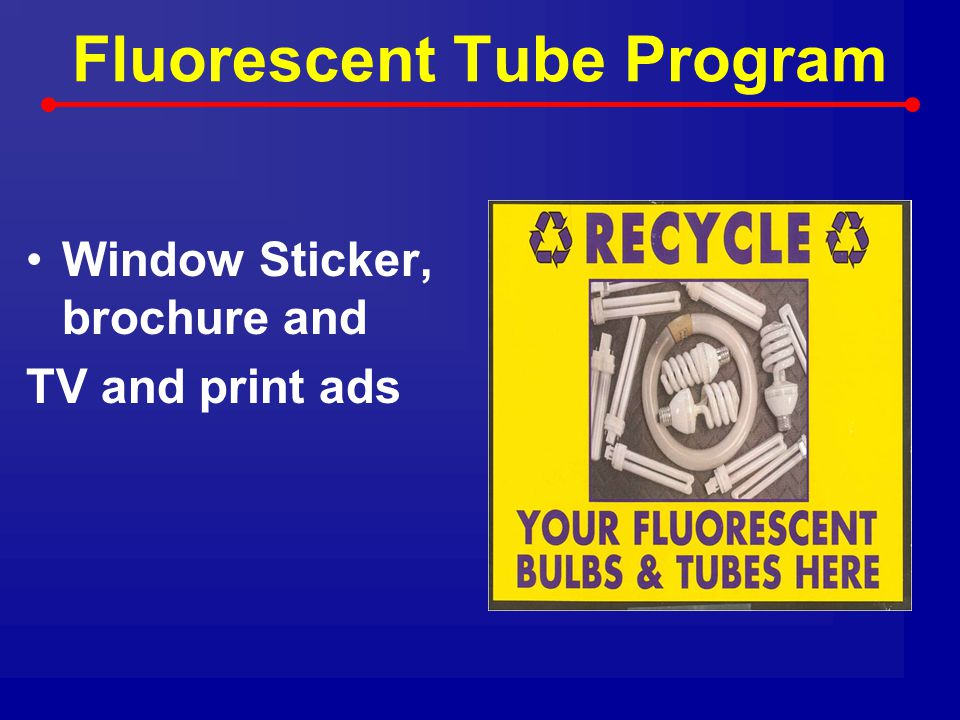 Fluorescent Tube Program