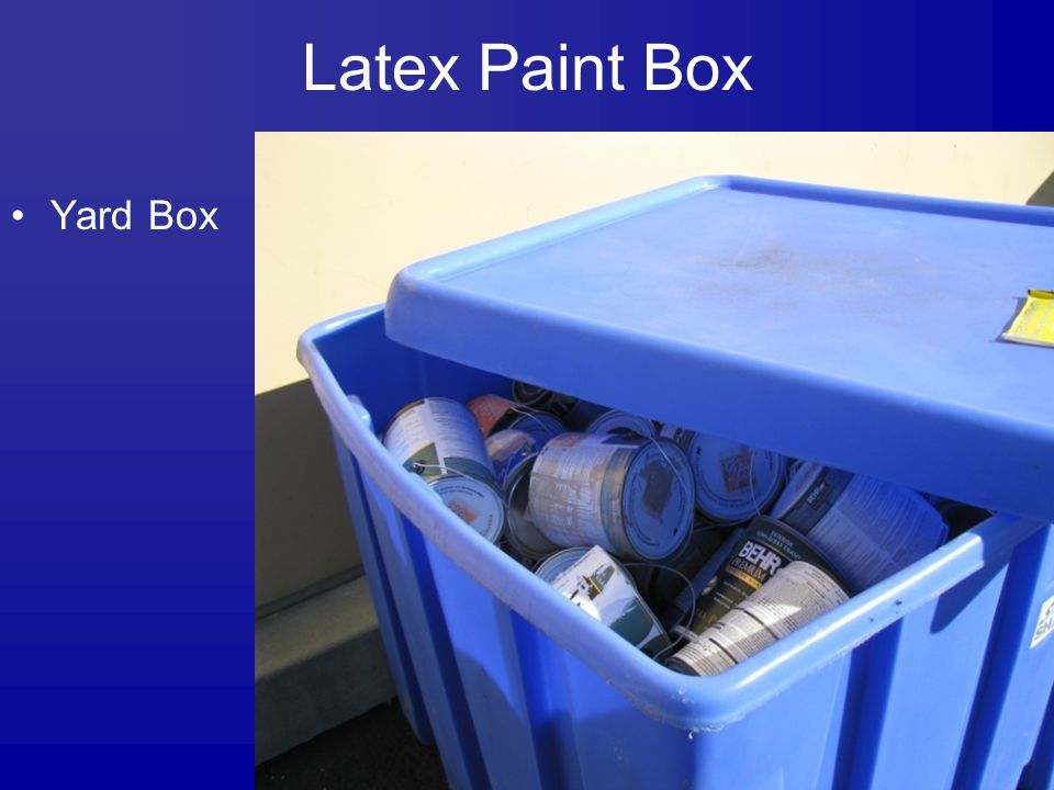Latex Paint Box Yard Box