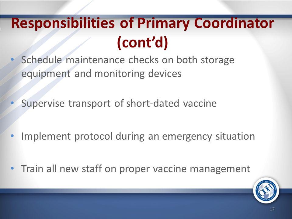 Responsibilities of Primary Coordinator (cont'd)